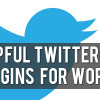 10 Helpful Twitter Plugins and Hacks for WordPress