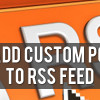 How to Show Custom Post Type in RSS Feed