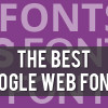 Best Google Fonts