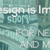 Why Good Design Is Important for Online Newspapers and Magazines