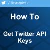 How to Get Twitter API Keys